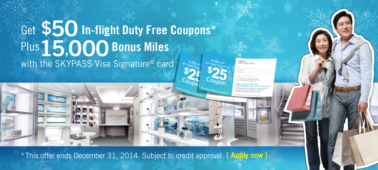SKYPASS Visa Signature card - Get $50 In-flight Duty Free Coupons
