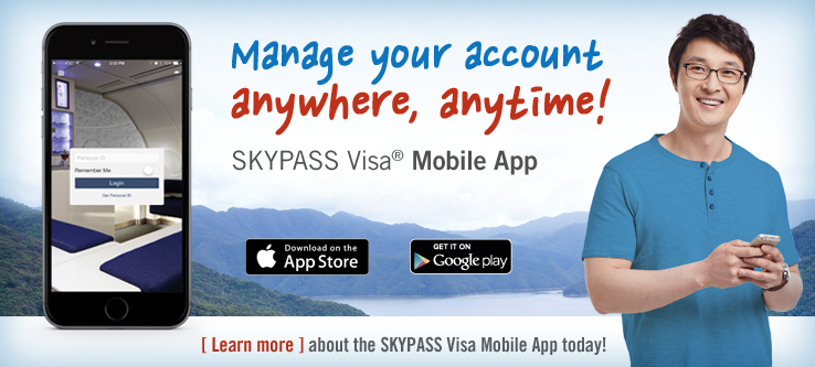 Manage your account anytime. SKYPASS Visa Mobile App. Learn more.